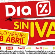 Dia sin IVA en supermercados DIA 28 abril