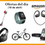 Ofertas del día Amazon(18 de abril)