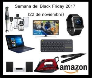 Semana Black friday 2017 amazon 22 noviembre