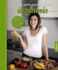 Libro Cocina sana para disfrutar de Isasaweis