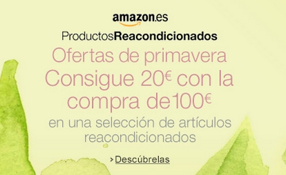 Oferta Productos Reacondicionados de Amazon